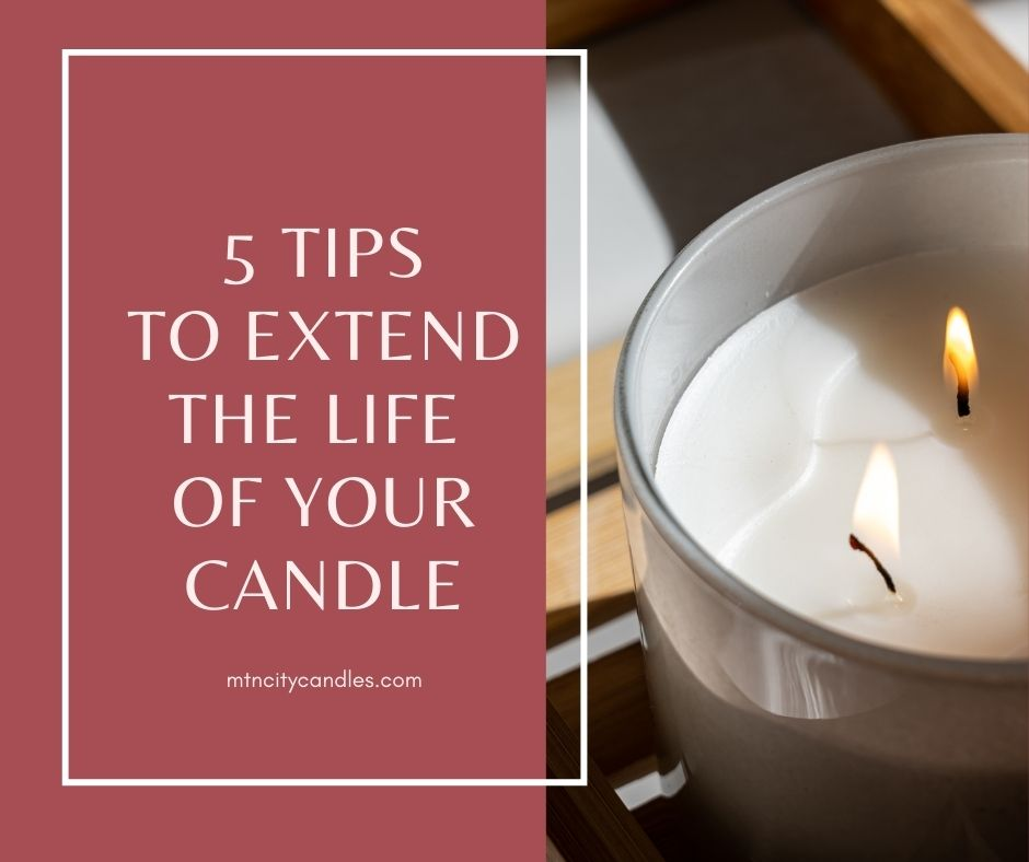 5 Tips to Make Your Candles Last